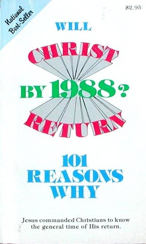 Will Christ Return by 1988? by Colin Deal