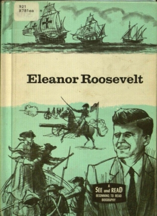 Eleanor Roosevelt by Wyatt Blassingame