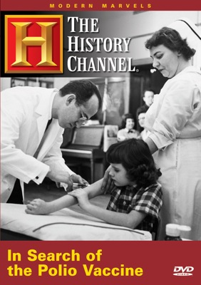 Stream Your Education Online: Modern Marvels: In Search of the Polio Vaccine