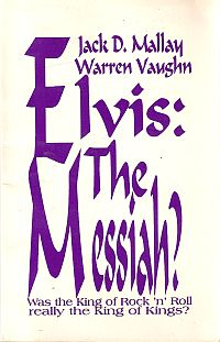 Elvis: The Messiah?